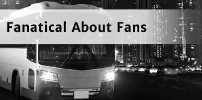 Fanatical About Fans