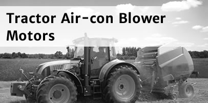 Tractor Air-con Blower Motors