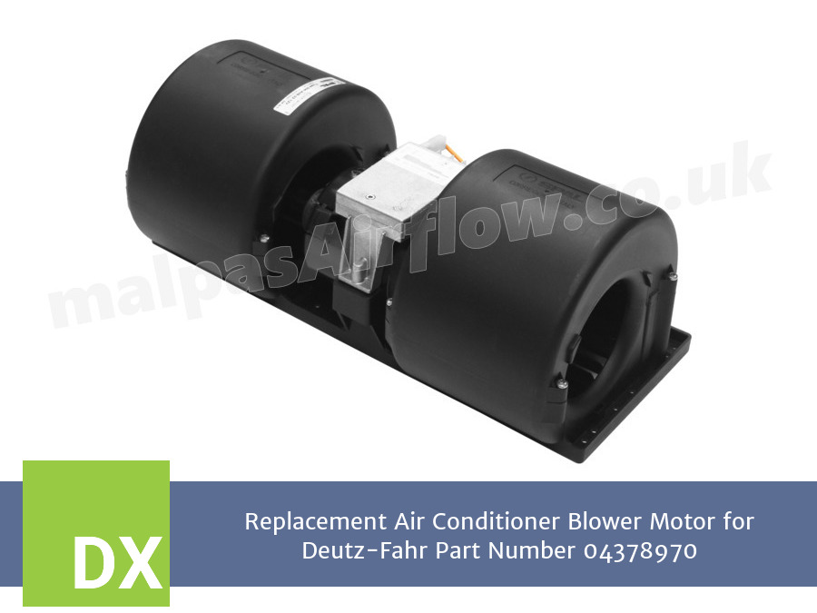 Replacement Air Conditioner Blower Motor for Deutz-Fahr Part Number 04378970