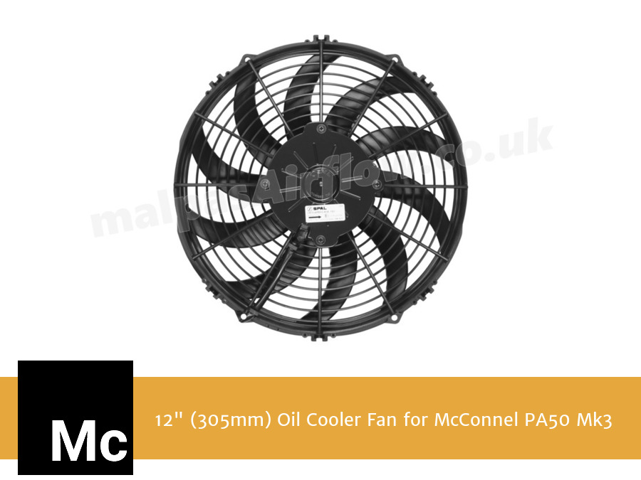 "12"" (305mm) Oil Cooler Fan for McConnel PA50 Mk3"