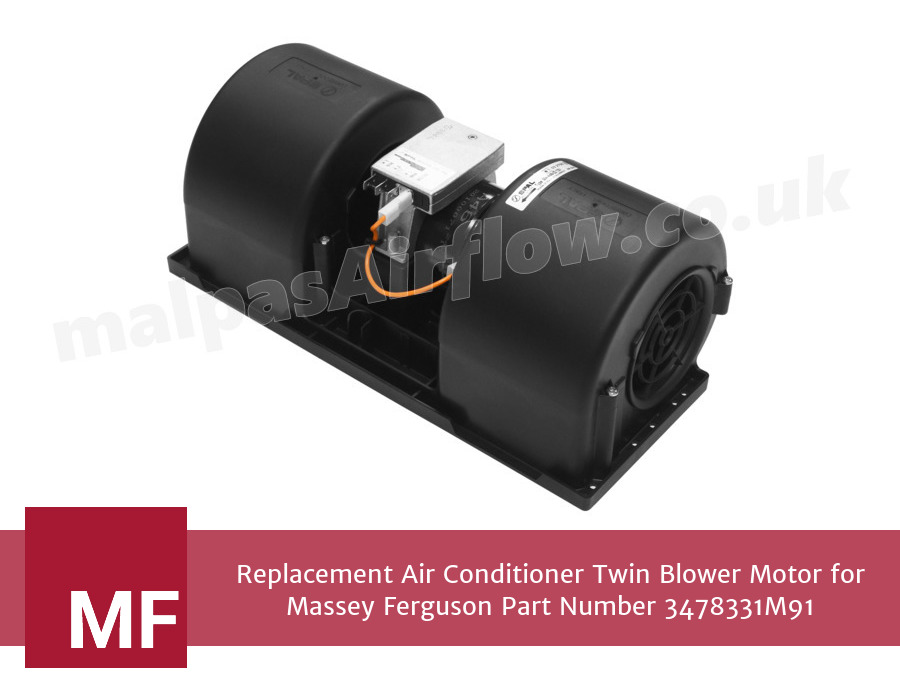 Replacement Air Conditioner Twin Blower Motor for Massey Ferguson Part Number 3478331M91