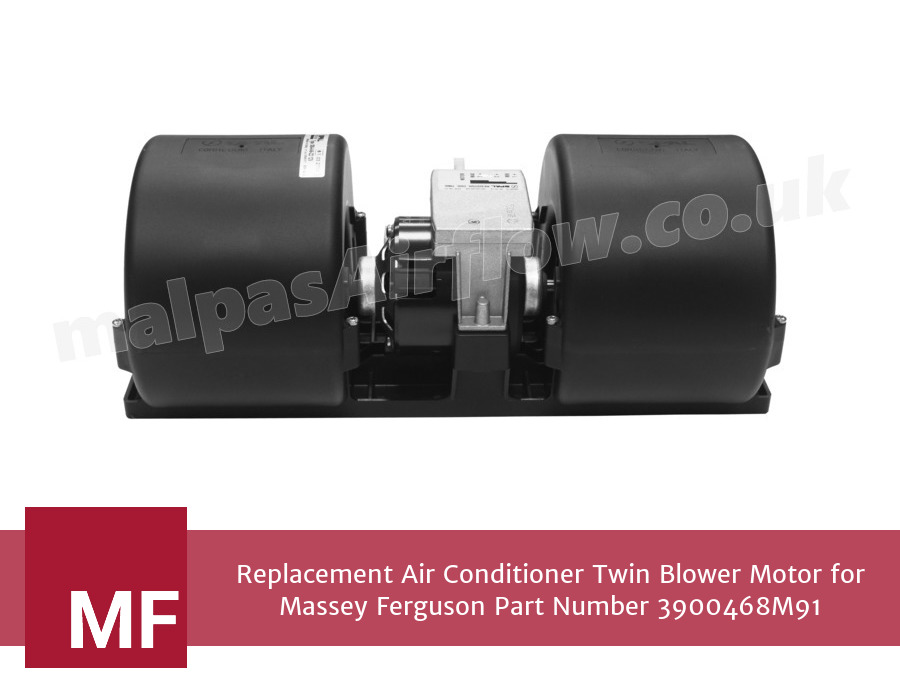 Replacement Air Conditioner Twin Blower Motor for Massey Ferguson Part Number 3900468M91