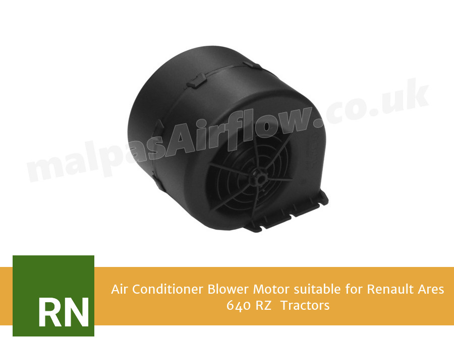Air Conditioner Blower Motor suitable for Renault Ares 640 RZ  Tractors (Single Speed)