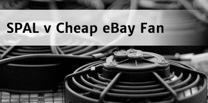 Ever wondered how a genuine SPAL High Performance radiator fan performs against cheap eBay fans?